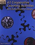 61 Cooperative Learning Activities for Global History Classes, Kate O'Halloran, 0825137292