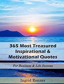 365 most treasured inspirational motivational quotes