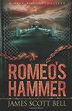 Romeo's Hammer (A Mike Romeo Thriller)