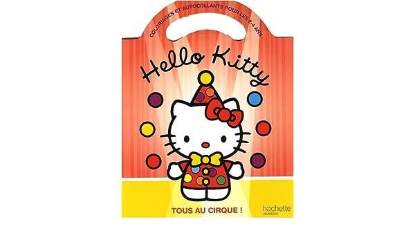Coloriage Hello Kitty Cirque.Tous Au Cirque Hello Kitty English And French Edition