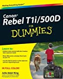 Canon EOS Rebel T1i/500D for Dummies by King, Julie Adair (2009) Paperback