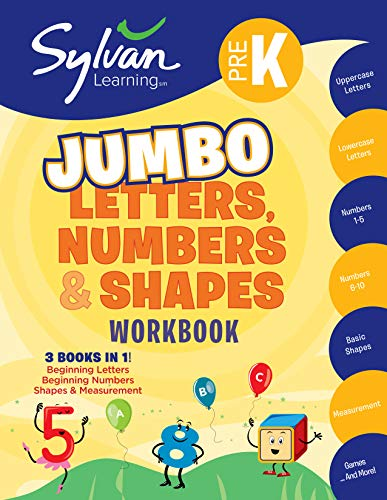 Pre-K Letters, Numbers & Shapes Jumbo Workbook: Activities, Exercises, and Tips to Help Catch Up, Keep Up, and Get Ahead (Sylvan Math Jumbo Workbooks)