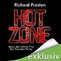 Hot Zone: Ebola, das tödliche Virus Hörbuch von Richard Preston Gesprochen von: Olaf Pessler