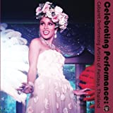 img - for Celebrating Performance: Cabaret Performing Artists of Pattaya, Thailand (Volume 1) book / textbook / text book