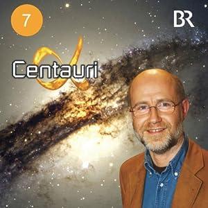 Die Erde: Katastrophenszenarien (Alpha Centauri 7) Hörbuch