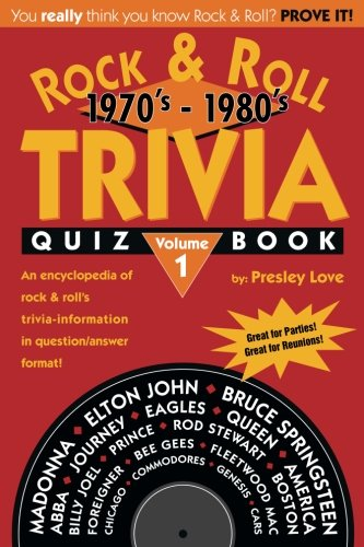 Rock & Roll TRIVIA Quiz Book: 1970's - 1980's (Volume 1) (Roll Trivia)