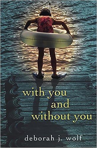 Descarga gratuita del libro de dieta de 17 díasWith You And Without You B00TE6PQFU by Deborah J. Wolf (Spanish Edition) PDF