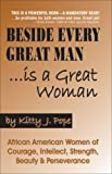 Beside Every Great Man Is a Great Woman, Kitty Pope, 0974977942