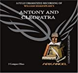 img - for Antony and Cleopatra (Arkangel Shakespeare) book / textbook / text book