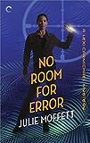 No Room for Error: A Lexi Carmichael Mystery, Book Seven