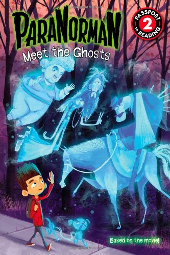 Read Online ParaNorman: Meet the Ghosts (Passport to Reading Level 2) pdf epub