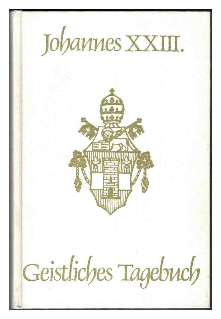 Geistliches Tagebuch. Und andere geistliche Schriften