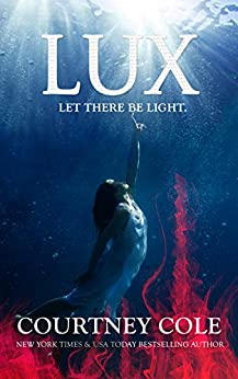 Lux (The Nocte Trilogy Book 3) by [Cole, Courtney]