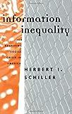 Information Inequality, Herbert I. Schiller, 0415907640