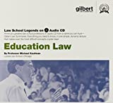 Law School Legends Audio on Education Law (Law School Legends Audio Series)