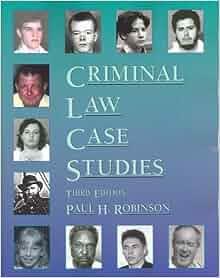 criminal law case studies robinson Libros los más vendidos infantil y juvenil literatura y ficción libros de texto negocios e inversiones cómics y novelas gráficas.