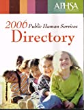 2006 Public Human Services Directory, , 0910106363