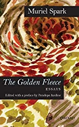 The Golden Fleece: Essays by Muriel Spark (2014) Paperback