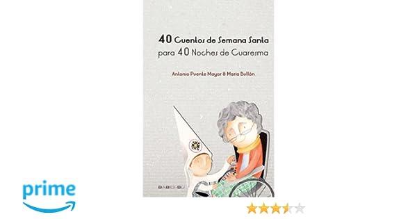 40 Cuentos de SS para 40 Noches de Cuaresma: Amazon.es ...