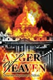 Anger of Heaven, Charles Raymond Dillon, 0595248330