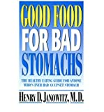img - for [(Good Food for Bad Stomachs)] [Author: Henry D. Janowitz] published on (August, 1997) book / textbook / text book