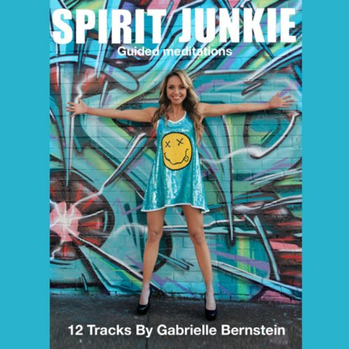 Spirit Junkie Guided Meditations