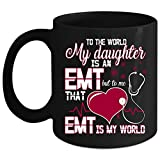 Best i-Custom World Holiday Evers - My Daughter Is An EMT Coffee Mug, That Review