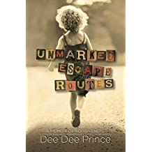 Unmarked Escape Routes: A Memoir of Forgiveness