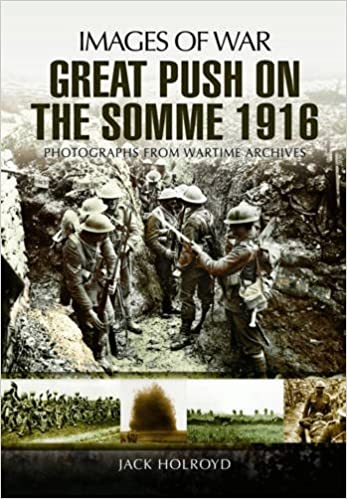 Book The Great Push: Somme 1916 (Images of War)