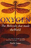 img - for By Nick Lane - Oxygen: The Molecule that Made the World (Popular Science) (2/25/04) book / textbook / text book