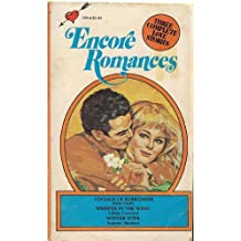 Vintage of Surrender / Whisper in the Wind / Winter Wine (Encore Romances, No. 106)