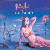 The Romantic Moods Of Jackie Gleason