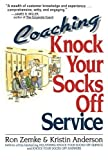 img - for Coaching Knock Your Socks Off Service by Ron Zemke (1996-10-21) book / textbook / text book