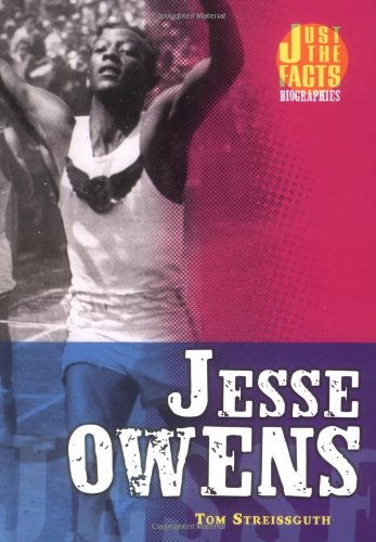 jesse owens just the facts biographies thomas streissguth  jesse owens just the facts biographies thomas streissguth martha cosgrove 9780822522560 com books