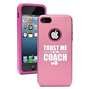 """Apple iPhone 6 (4.7"""") Aluminum Silicone Dual Layer Hard Case Cover Trust Me I'm the Coach (Pink)"""