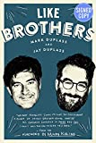 Like Brothers - Signed/Autographed Copy