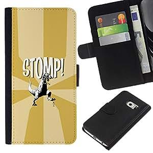 // PHONE CASE GIFT // Moda Estuche Funda de Cuero Billetera Tarjeta de crédito dinero bolsa Cubierta de proteccion Caso Samsung Galaxy S6 EDGE / Funny T-Rex - Stomp - Dinosaur /