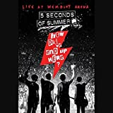 5 Seconds of Summer : How Did We End Up Here? Live at Wembley Arena