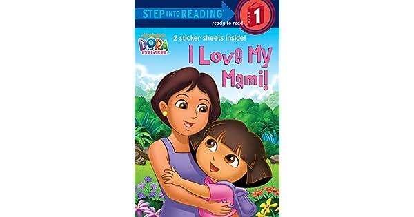 Amazon.com: I Love My Mami. (Dora La Exploradora. Paso En ...