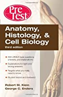 Anatomy, Histology, and Cell Biology PreTest Self-Assessment and Review, 3rd Edition Front Cover