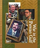 img - for War in the Persian Gulf Reference Library: From Operation Desert Storm to Operation Iraqi Freedom book / textbook / text book