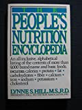 The People's Nutrition Encyclopedia, Lynne S. Hill, 0399512896