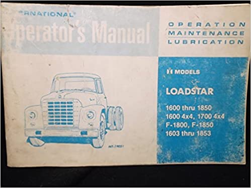 International Loadstar 1600 thru 1850 1600 4X4 1700 4X4 F