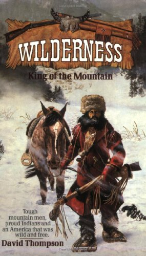 King of the Mountain (Wilderness # 1)