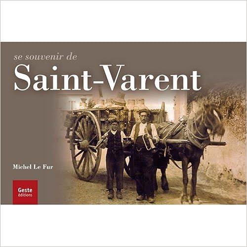 Livres gratuits en ligne Se souvenir de Saint Varent pdf, epub ebook