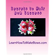 By Jenn Spencer Secrets to Hair Bow Success [Paperback]