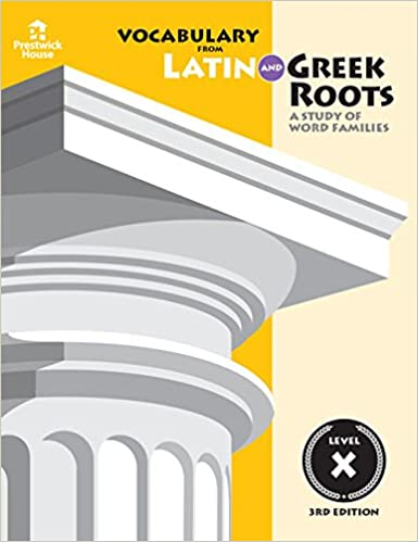 Amazon com: Vocabulary from Latin and Greek Roots: Level X