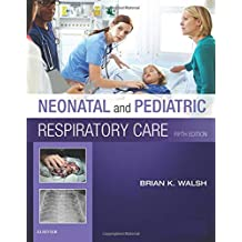 Neonatal and Pediatric Respiratory Care, 5e