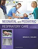img - for Neonatal and Pediatric Respiratory Care book / textbook / text book