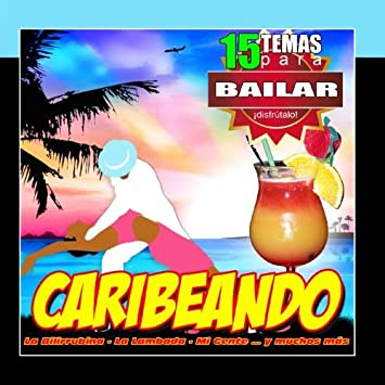 Reggaeton Caribe Band - Caribeando 15 Canciones Para Bailar Salsa Rumba Y Merengue - Amazon.com Music